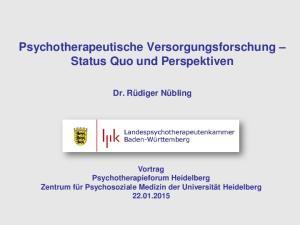 Psychotherapeutische Versorgungsforschung Status Quo und Perspektiven