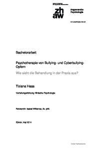 Psychotherapie von Bullying- und Cyberbullying- Opfern Wie sieht die Behandlung in der Praxis aus?