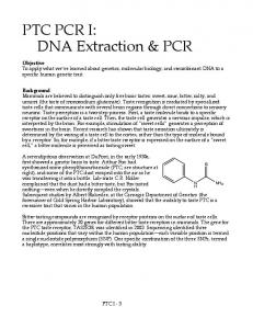 PTC PCR I: DNA Extraction & PCR