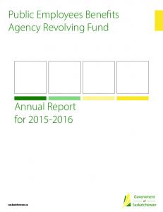 Public Employees Benefits Agency Revolving Fund. Annual Report for saskatchewan.ca