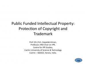 Public Funded Intellectual Property: Protec4on of Copyright and Trademark