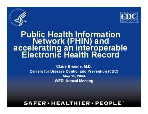 Public Health Information Network (PHIN) and accelerating an interoperable Electronic Health Record