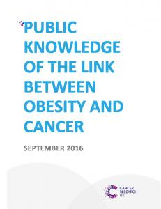 PUBLIC KNOWLEDGE OF THE LINK BETWEEN OBESITY AND CANCER