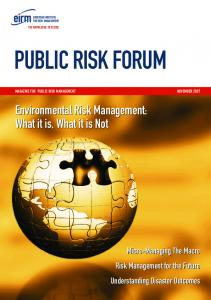 PUBLIC RISK FORUM. Environmental Risk Management: What it is, What it is Not