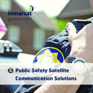 Public Safety Satellite Communication Solutions