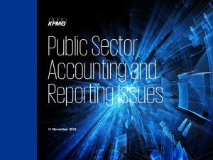 Public Sector Accounting and Reporting Issues. 11 November 2016