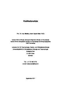 Publikationsliste. Prof. Dr. med. Marius Johann Baptist Keel, FACS