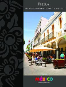 Puebla. M a p a s e I n f o r m a c i ó n T u r í s t i c a
