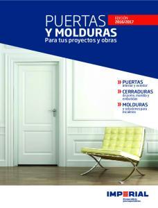 PUERTAS Y MOLDURAS. Para tus proyectos y obras. PUERTAS interior y exterior. CERRADURAS de pomo, manilla y embutidas