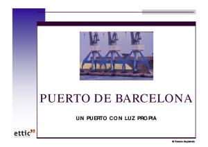 PUERTO DE BARCELONA UN PUERTO CON LUZ PROPIA. Preyecto Registrado