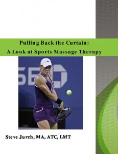 Pulling Back the Curtain: A Look at Sports Massage Therapy