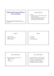Pulpal and Periapical Pathoses & Osteomyelitis