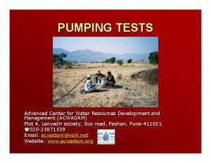 PUMPING TESTS. Advanced Center for Water Resources Development and Management (ACWADAM)
