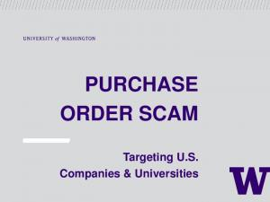 PURCHASE ORDER SCAM. Targeting U.S. Companies & Universities