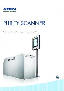 PURITY SCANNER. Purity inspection and sorting system for plastic pellets