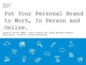 Put Your Personal Brand to Work, In Person and Online