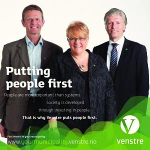 Putting people first. People are more important than systems. Society is developed through investing in people. That is why Venstre puts people first