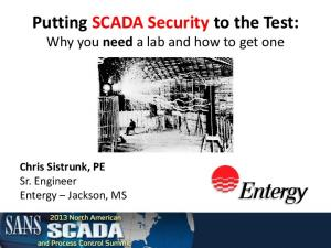 Putting SCADA Security to the Test: Why you need a lab and how to get one