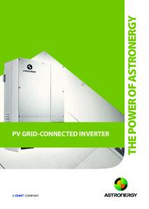 PV GRID-CONNECTED INVERTER THE POWER OF ASTRONERGY