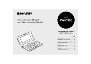 PW-E300. Oxford Dictionary of English New Oxford Thesaurus of English ELECTRONIC DICTIONARY OPERATION MANUAL MODEL