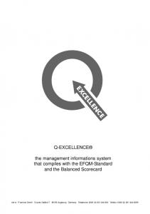 Q-EXCELLENCE. the management informations system that compiles with the EFQM-Standard and the Balanced Scorecard