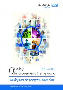 Q uality. Quality care for everyone, every time Improvement Framework. Drawing together everything we do