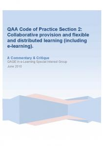 QAA Code of Practice Section 2: Collaborative provision and flexible and distributed learning (including e-learning)