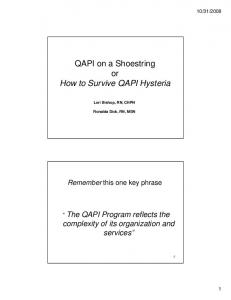 QAPI on a Shoestring or How to Survive QAPI Hysteria