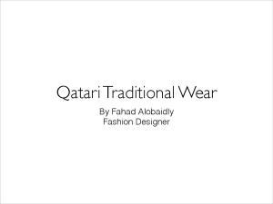 Qatari Traditional Wear. By Fahad Alobaidly Fashion Designer
