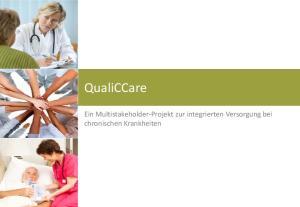 QualiCCare. Ein Multistakeholder-Projekt zur integrierten Versorgung bei chronischen Krankheiten