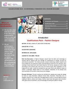 QUALIFICATIONS PACK - OCCUPATIONAL STANDARDS FOR A FASHION DESIGNER. Qualifications Pack Fashion Designer