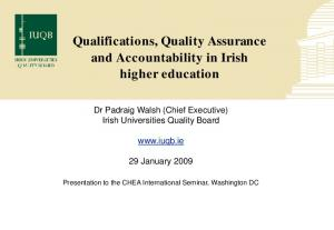 Qualifications, Quality Assurance and Accountability in Irish higher education