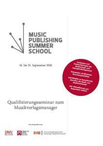 Qualifizierungsseminar zum Musikverlagsmanager. 16. bis 21. September 2016