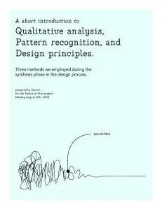 Qualitative analysis, Pattern recognition, and Design principles