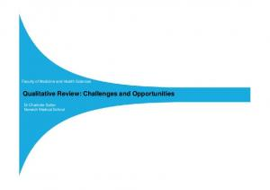 Qualitative Review: Challenges and Opportunities