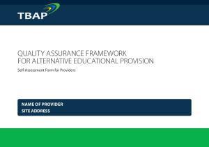 QUALITY ASSURANCE FRAMEWORK FOR ALTERNATIVE EDUCATIONAL PROVISION