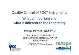 Quality Control of POCT instruments What is important and what is different to the Laboratory