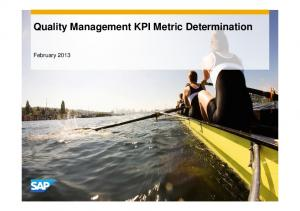 Quality Management KPI Metric Determination. February 2013