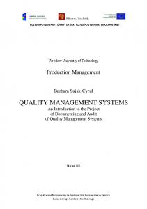 QUALITY MANAGEMENT SYSTEMS An Introduction to the Project of Documenting and Audit of Quality Management Systems