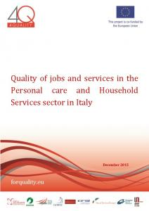 Quality of jobs and services in the Personal care and Household Services sector in Italy
