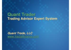 Quant Trader. Trading Advisor Expert System. Quant Trade, LLC