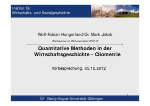 Quantitative Methoden in der Wirtschaftsgeschichte - Cliometrie