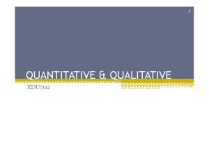 QUANTITATIVE & QUALITATIVE EDU702