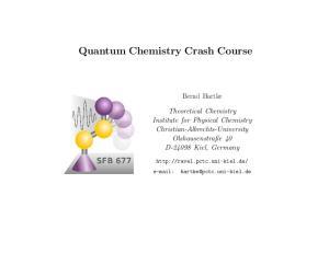 Quantum Chemistry Crash Course