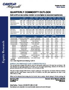 QUARTERLY COMMODITY OUTLOOK. Gold to drift on rate worries; Uranium to move higher on uncovered requirements