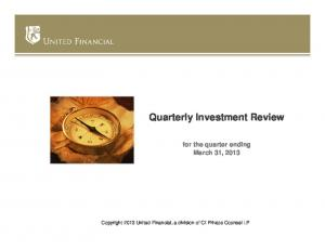 Quarterly Investment Review for the quarter ending March 31, 2013