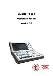 Quartz Touch. Operator s Manual. Version 8.0
