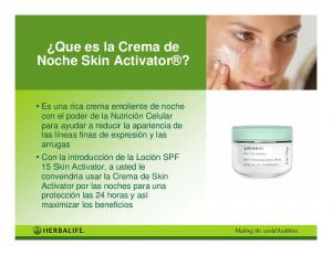 Que es la Crema de Noche Skin Activator?