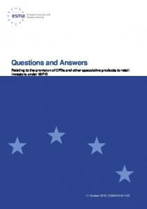Questions and Answers Relating to the provision of CFDs and other speculative products to retail investors under MiFID