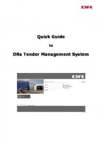 Quick Guide. DRs Tender Management System